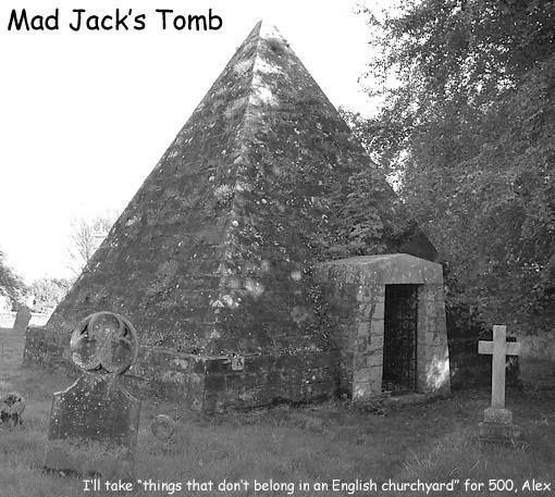 mad jack's tomb